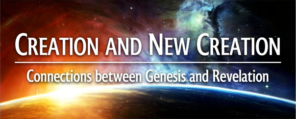 Creation-and-New-Creation