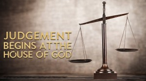 judgment_begins_house_of_God